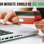 Why Your Website Should Be SSL Secured?