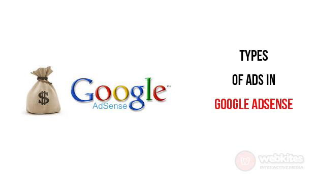 What are the types of ads in google adsense?