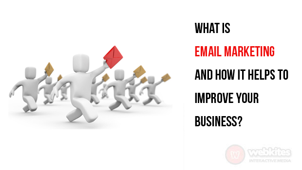 What is email marketing and how it helps to improve your business?