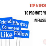 Top 5 Techniques to promote your brand in Facebook